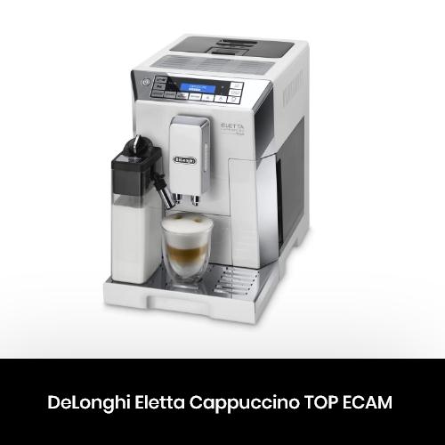 DeLonghi Eletta Cappuccino TOP ECAM 45.764 та 45.760